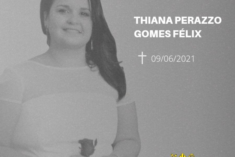 Nota de Pesar – Thiana Perazzo Gomes Félix